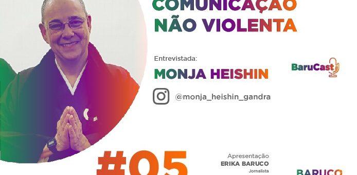 Comunicação Não Violenta – #Barucast com monja Heishin Sensei